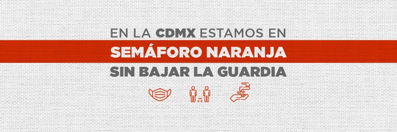 CDMX sigue en semáforo naranja