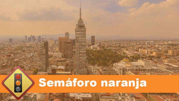 Semáforo naranja en CDMX del 12 al 18 de abril