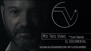 Lanzan documental del Doctor: MIS TRES VIDAS… LUIS GARCÍA