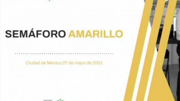 semáforo amarillo en CDMX del 17 al 23 de mayo